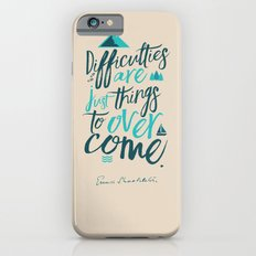 Shackleton Quote on Difficulties - Illustration Slim Case iPhone 6s