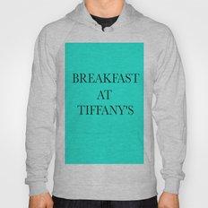 Breakfast at.. Hoody