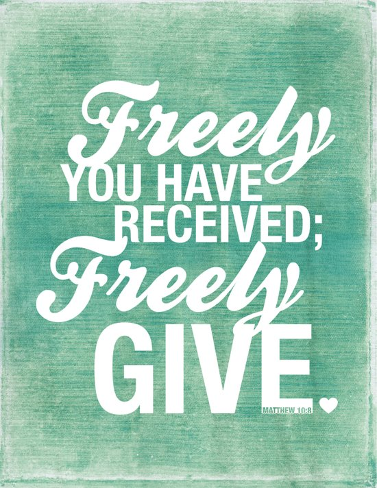 Freely you have received, freely give. Canvas Print
