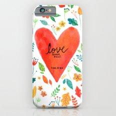 Love never fails Slim Case iPhone 6s