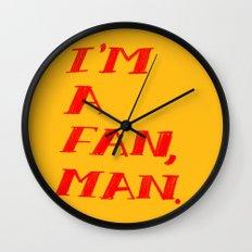 I'm A Fan, Man. Wall Clock