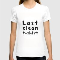 Last Clean Tshirt Womens Fitted Tee White SMALL