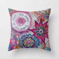 Be Brave. Love Deeply. S… Throw Pillow