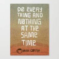 Everything and Nothing Canvas Print