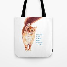 If You Died Tote Bag