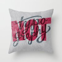 Not Typography Throw Pillow