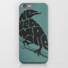 Quoth the raven Slim Case iPhone 6s