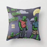 It's Not Easy Being Green Throw Pillow