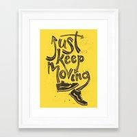 Just Keep Moving Framed Art Print