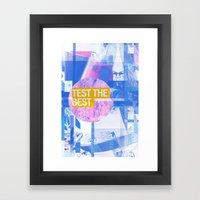 Test The Best Framed Art Print