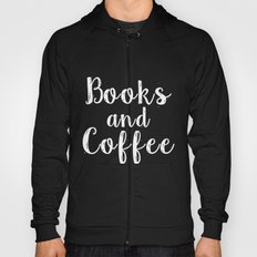 Books and Coffee - Inverted Hoody