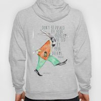 Be led By Your Dream Hoody