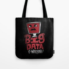 Big Data is Watching Tote Bag