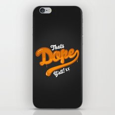 That's Dope Y'all! iPhone & iPod Skin