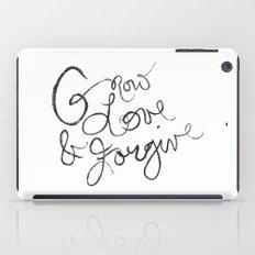 Grow, Love & Forgive iPad Case