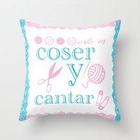 Coser Y Cantar Throw Pillow