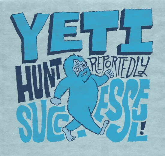 Successful Yeti Hunt Art Print