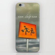 Run baby run!!! iPhone & iPod Skin