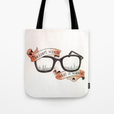 The Heart Wants What It Wants Tote Bag