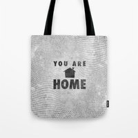 You Are Home Tote Bag