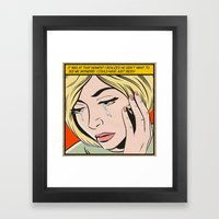 ...I Could Have Just Died!!! Framed Art Print
