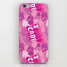I DON'T CARE! iPhone & iPod Skin