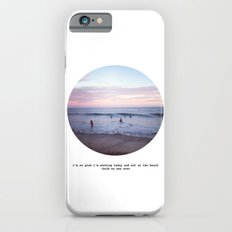 Things people don't say about the beach iPhone 6s Slim Case