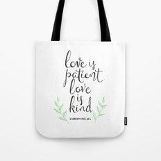 Love Is Patient, Love Is… Tote Bag