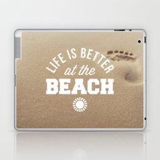 Better At The Beach Quote Laptop & iPad Skin
