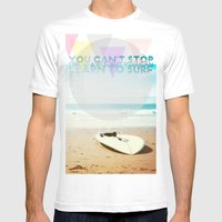 You Can't Stop The Waves… Mens Fitted Tee White SMALL