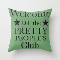 Where Have All The Prett… Throw Pillow