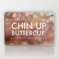Chin Up Buttercup Laptop & iPad Skin