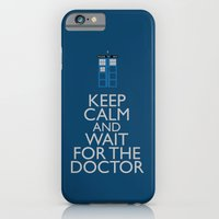 Keep Calm and wait for the Doctor iPhone 6 Slim Case