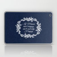 If Mama Ain't Happy Laptop & iPad Skin