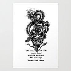 Dreams & courage Art Print