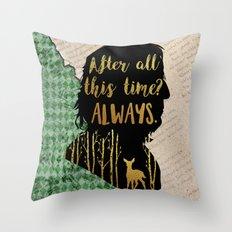 Snape - Always Throw Pillow