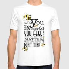 Bee who you are..... White Mens Fitted Tee SMALL