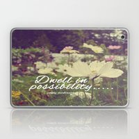 Dwell in possibility Laptop & iPad Skin
