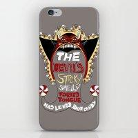 The Devil's here iPhone & iPod Skin