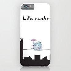 Life Sucks Slim Case iPhone 6s