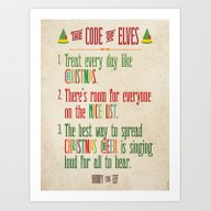 Art Print featuring Buddy The Elf! The Code … by Noonday Design
