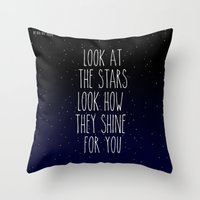 Look How They Shine For … Throw Pillow