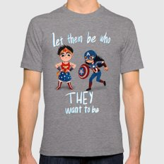 Let them be who they want to be Mens Fitted Tee Tri-Grey SMALL