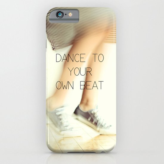 Dance to your own beat iPhone & iPod Case