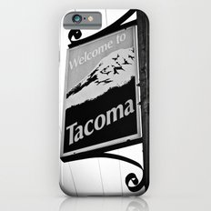 Welcome to Tacoma iPhone 6s Slim Case