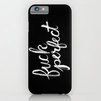 iPhone & iPod Case featuring Fuck Perfect by Chris Piascik