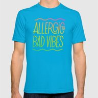 T-shirt featuring Allergic To Bad Vibes by Josh LaFayette