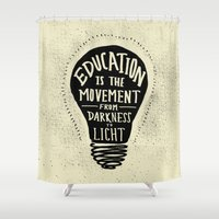 Education: Darkness To L… Shower Curtain