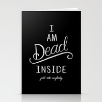 I'm dead inside Stationery Cards