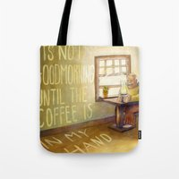 'Til The Coffee Is In My Hand Tote Bag